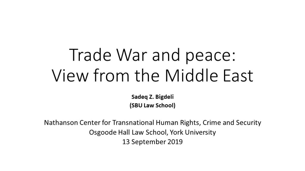 Trade War and Peace: View from The Middle East- Dr.Sadeq Bigdeli
