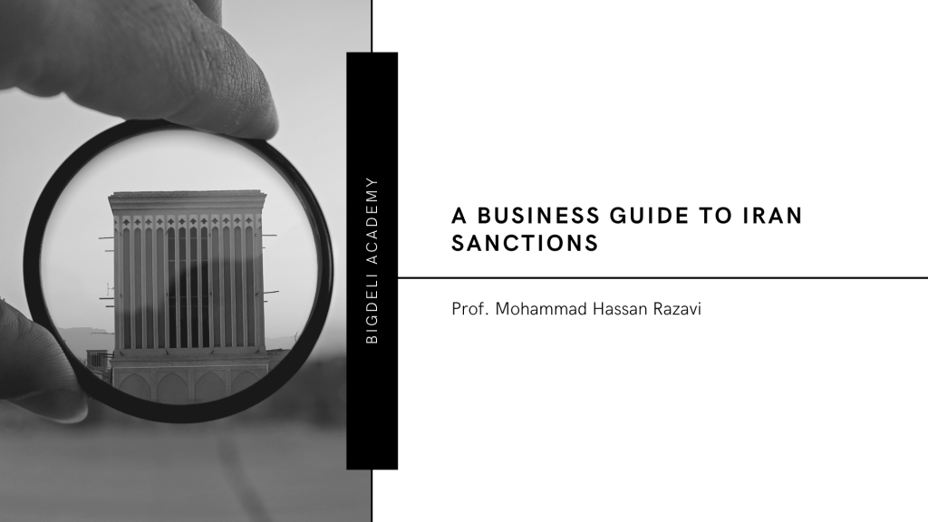 A Business Guide to Iran Sanctions (Teaser No.1)